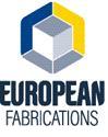 European Fabrications | EUROPEAN FABRICATIONS